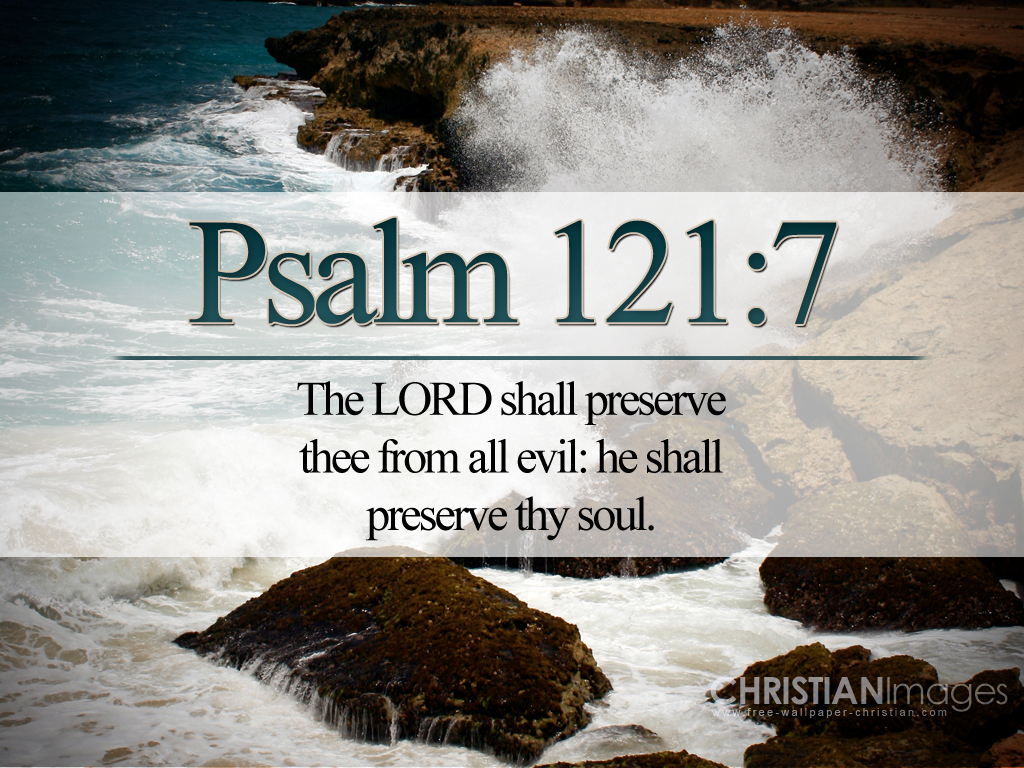Christian Wallpaper download Psalm 121 7jpg 1024x768