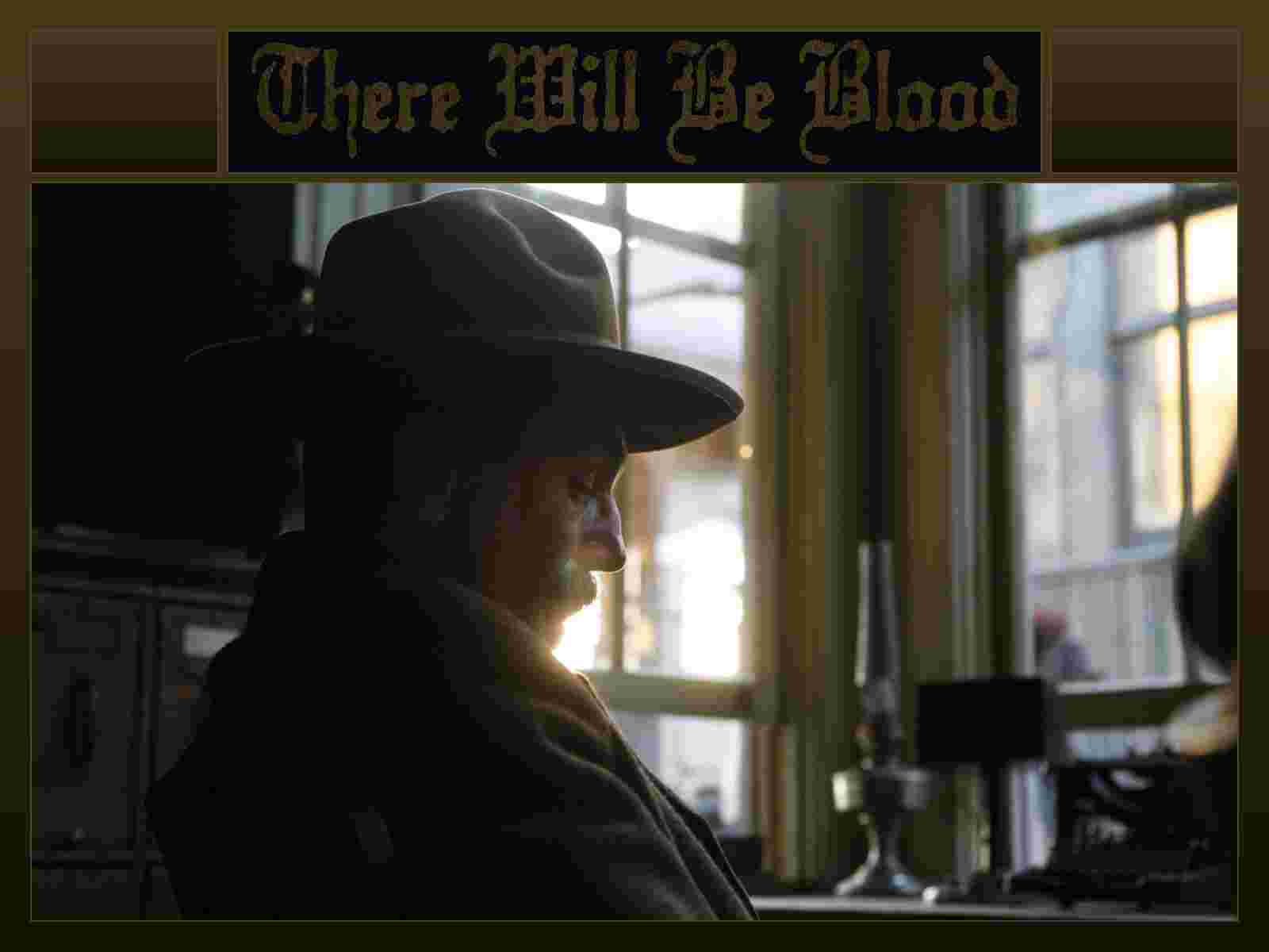 There Will Be Blood wallpaper 1600 181808 wallpaper 1600x1200