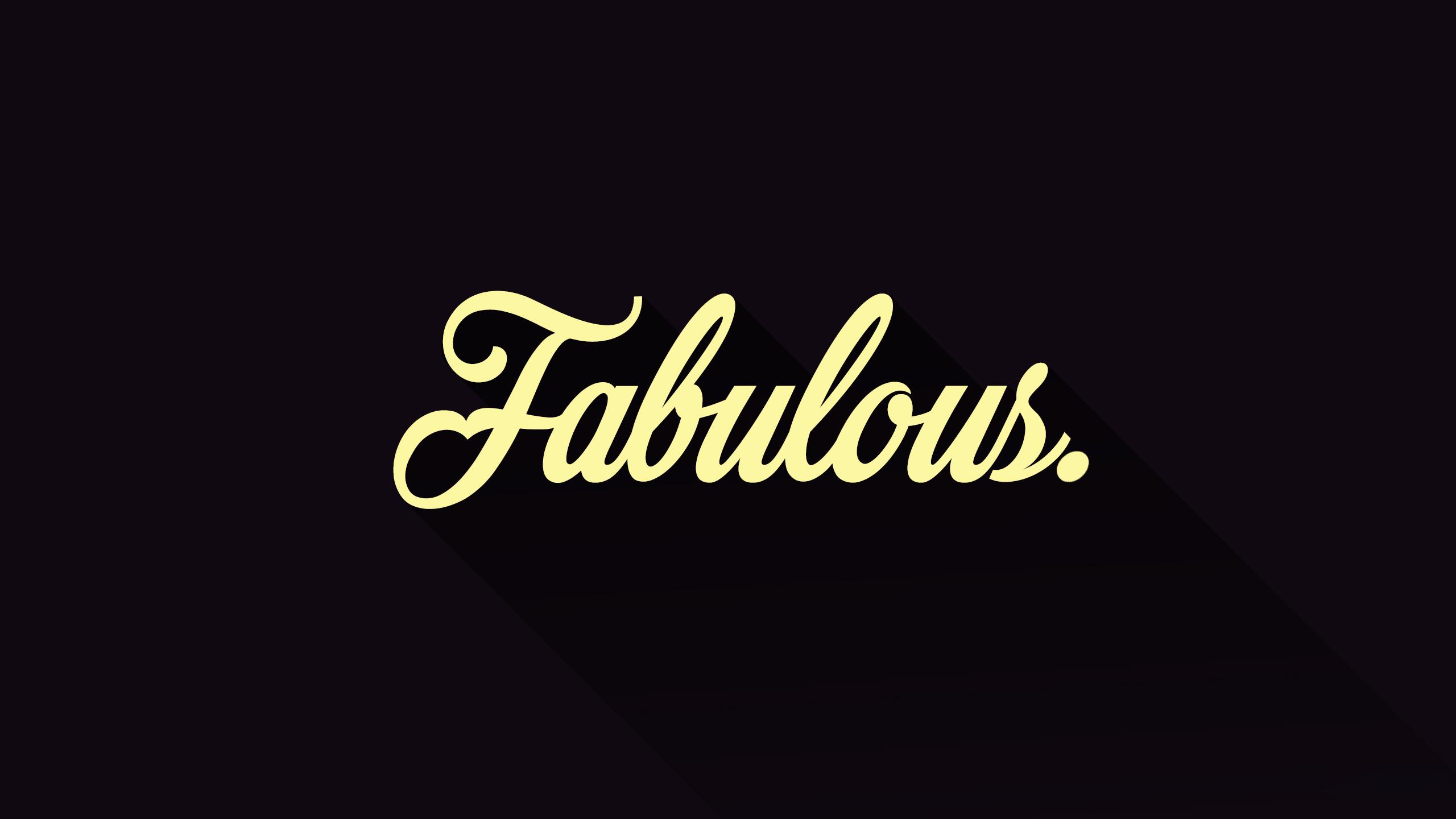 Fabulous Wallpapers HD 2560x1440