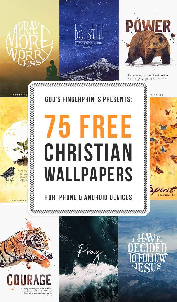 75 Christian Wallpapers for your Phone 600x1023