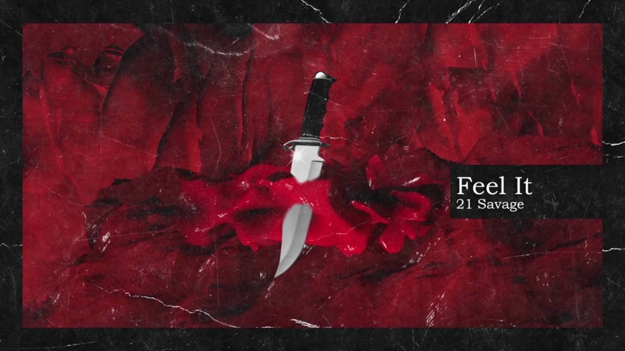 21 Savage Metro Boomin   Feel It Official Audio 1280x720