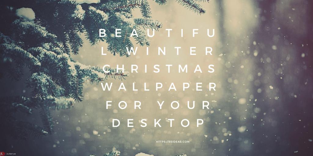 25 Beautiful Winter and Christmas Wallpaper For Desktops 1024x512