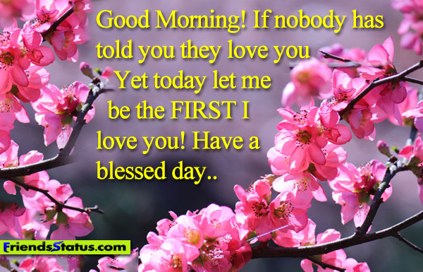 The Best and Most Comprehensive Have A Blessed Day My Love
