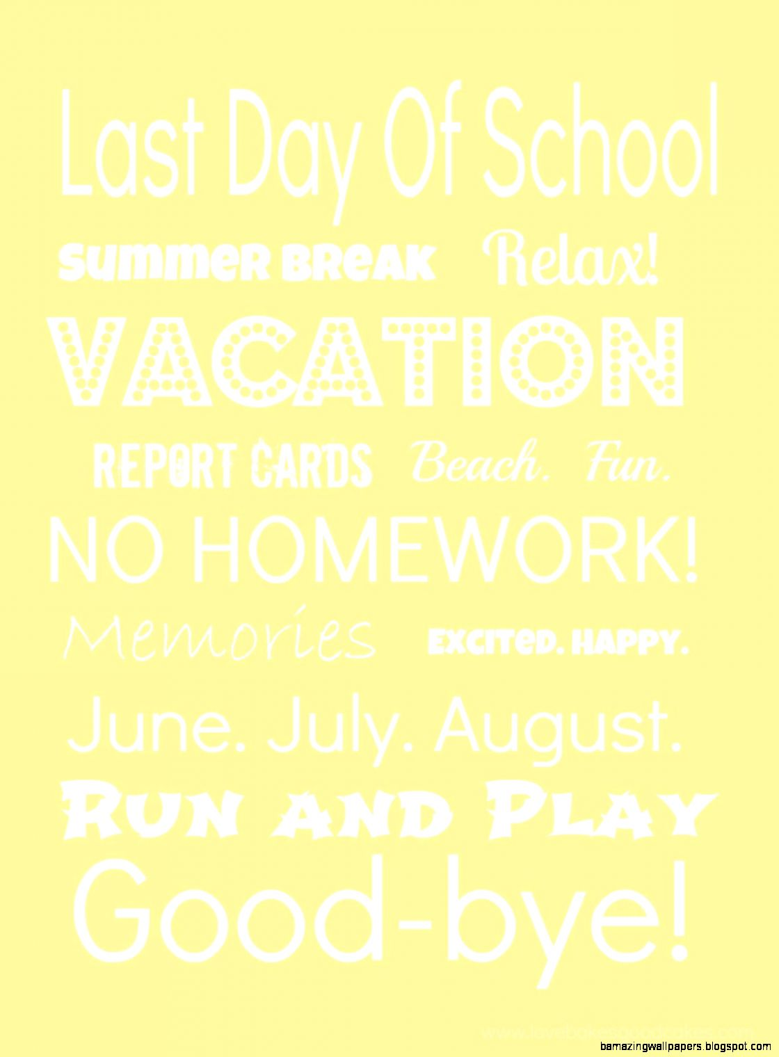 Last Day Of School Quotes Amazing Wallpapers 1120x1520