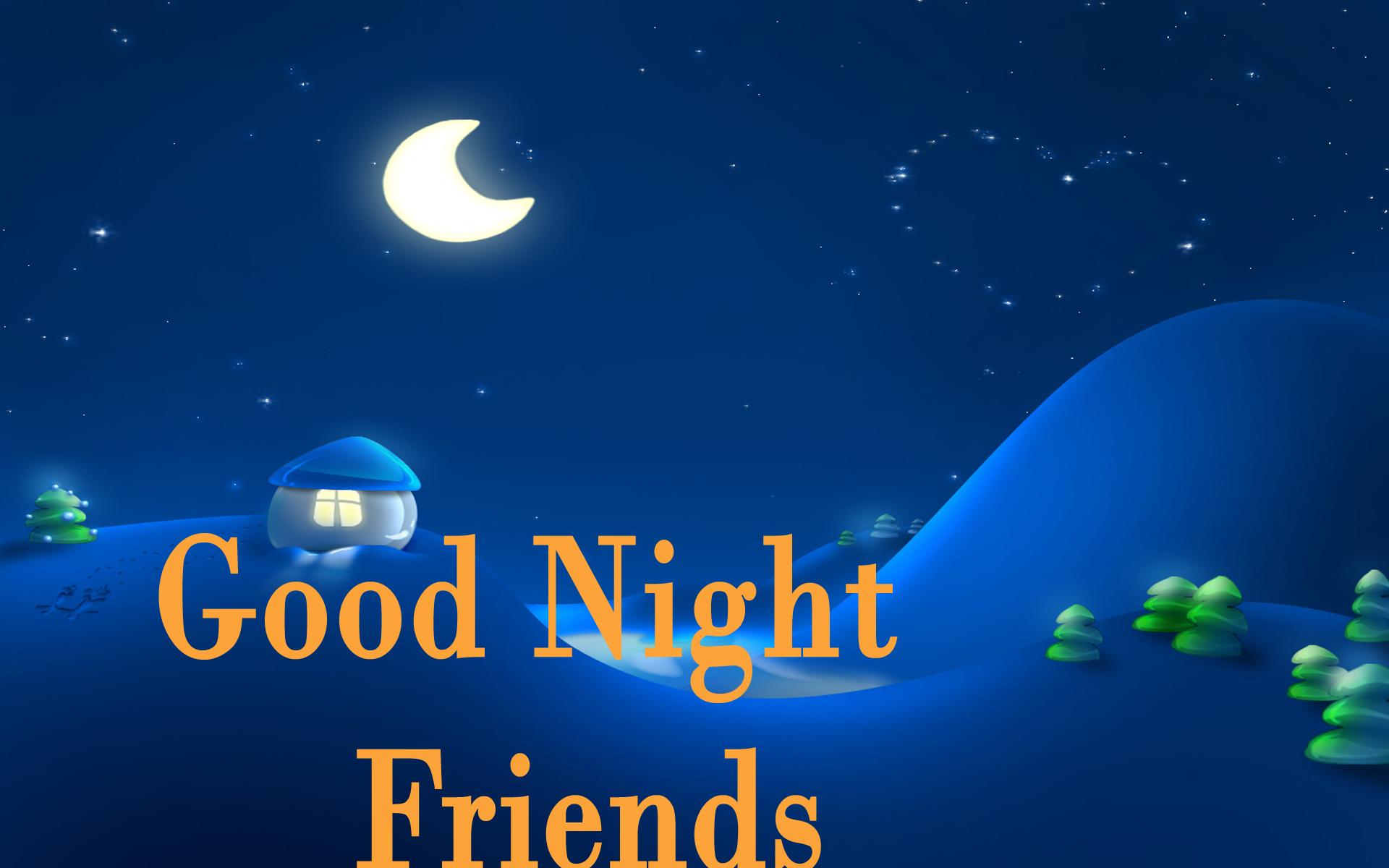 Pictures Of Good Night Friends Wallpaper Kidskunst Info