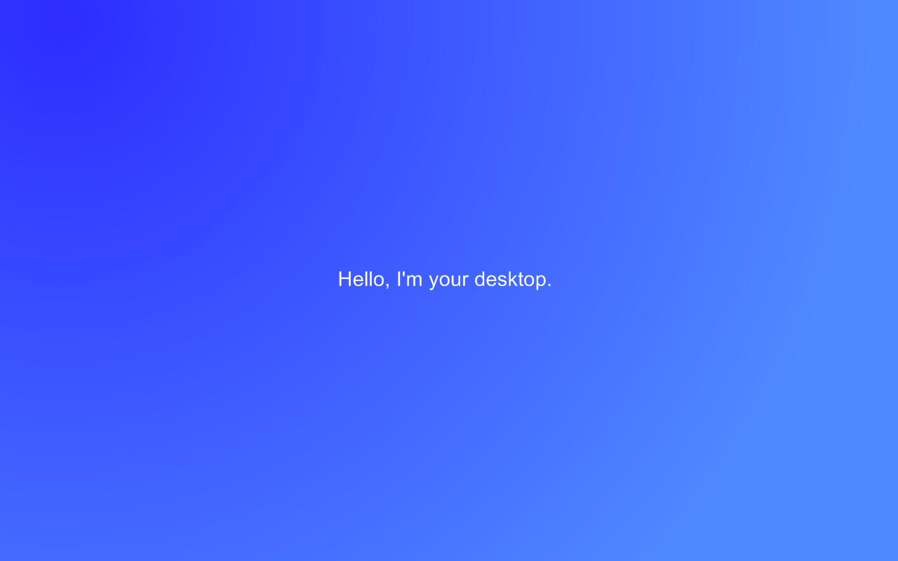 Hello Im your desktop by UrbanRider 1280x800
