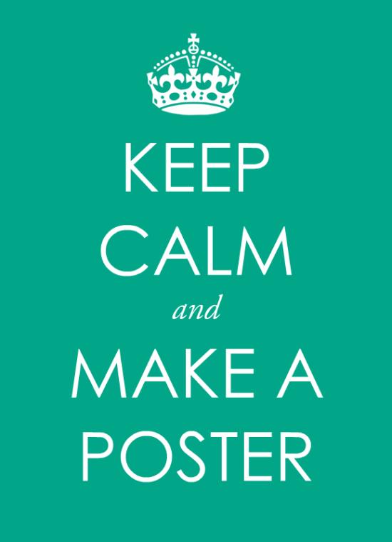 Make a Keep Calm poster templateBannersnacks Blog 550x759