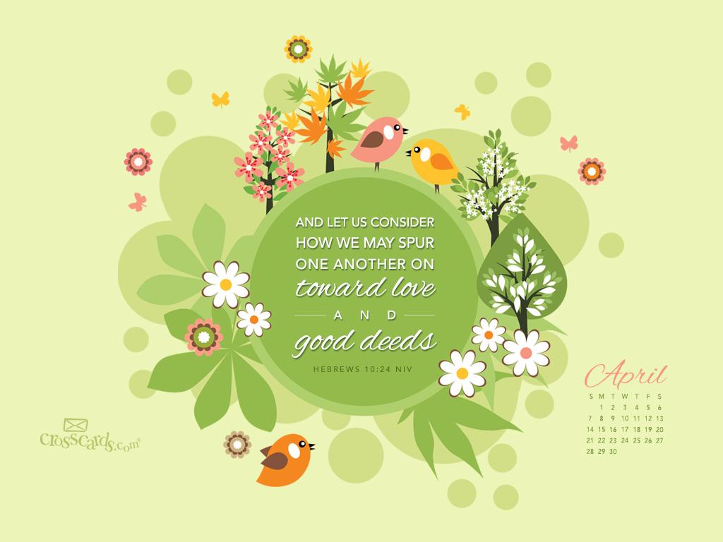 April 2013   Hebrews 1014 NIV Desktop Calendar  Monthly 1024x768