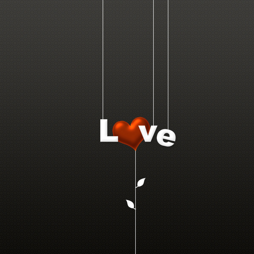 iPad Wallpapers Gray background of LOVE   Love iPad iPad 2 iPad 1024x1024