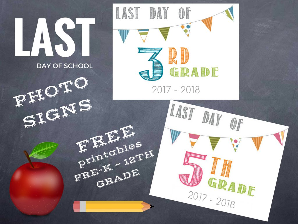 Last Day of School Printable 2018   Barn Owl Primitives 1024x768