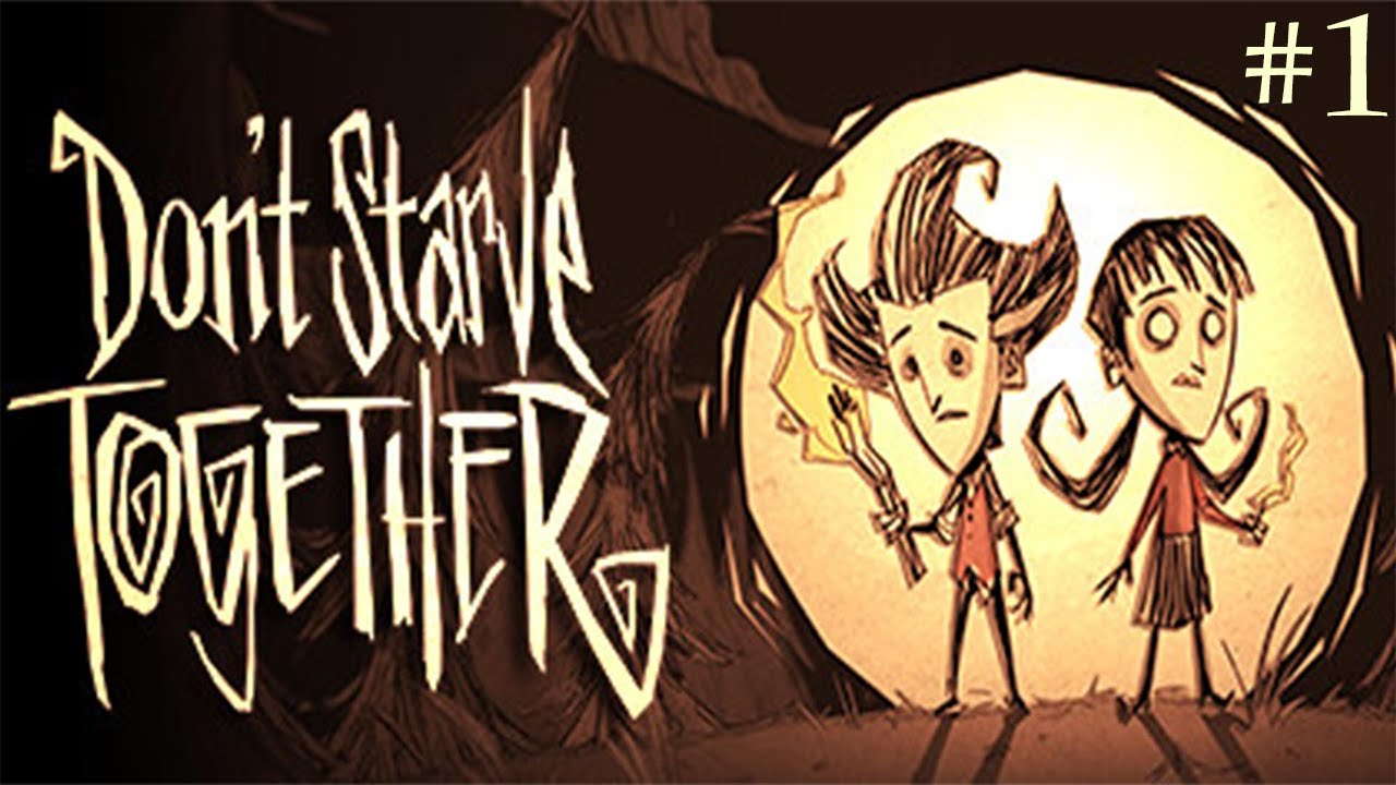 Dont Starve Together   Episode 1 I LOVE THIS GAME 1280x720