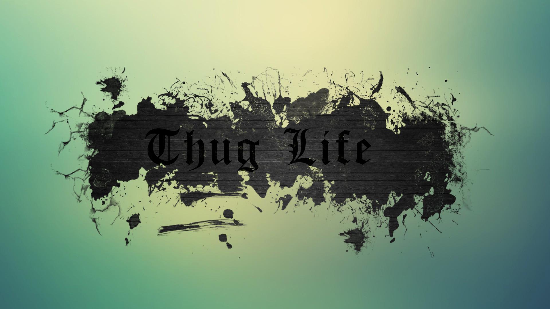 Thug Life by curtisblade 1920x1080