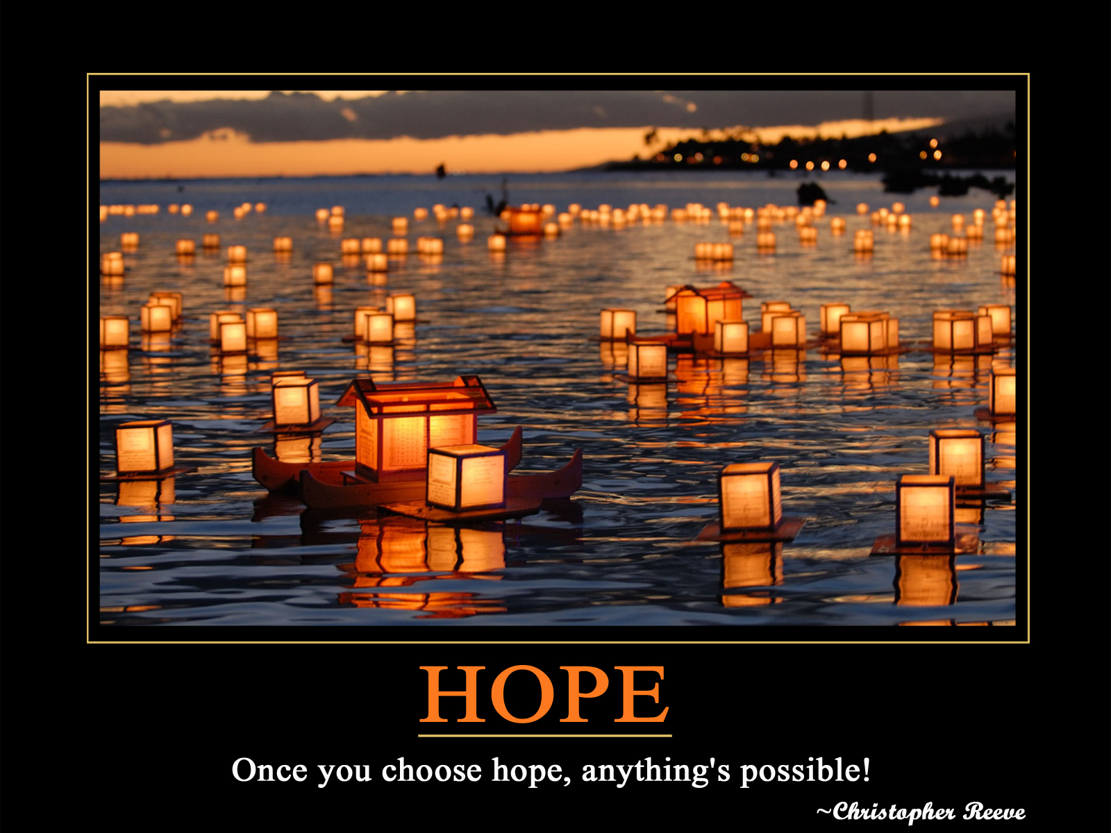 Hope   Once You Choose Hope Anythings Possible   Christopher 1600x1200