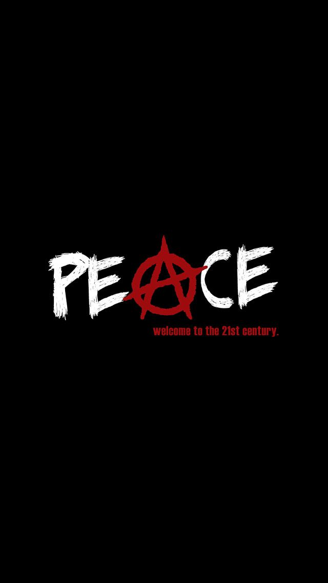 peace 21 century iPhone Wallpapers Anarchy quotes Anarchy