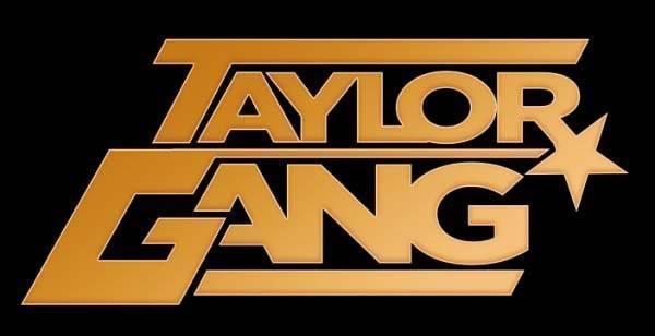 Taylor Gang   Taylor Gang Photo 17297181 600x308