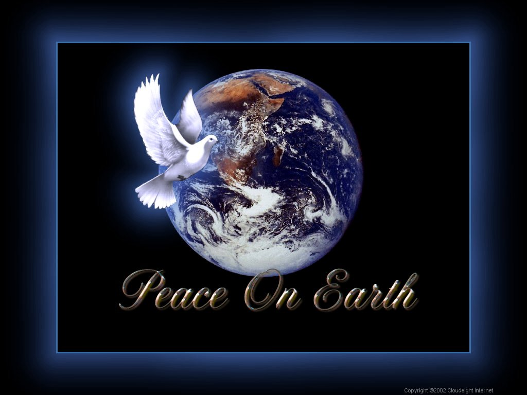 There is Peace on Earth an end to all wars and hostilities between 1024x768