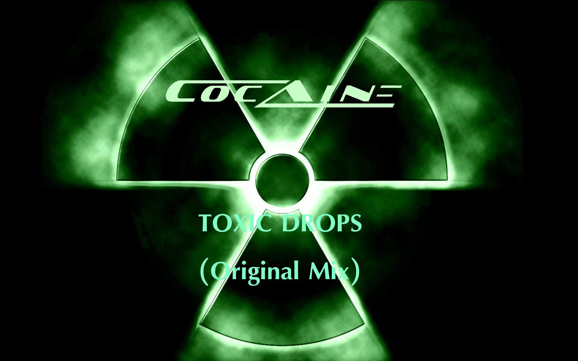 Cocaine Toxic Drops Out Now On BEATPORT by CocAine on Wallpaper 1920x1200