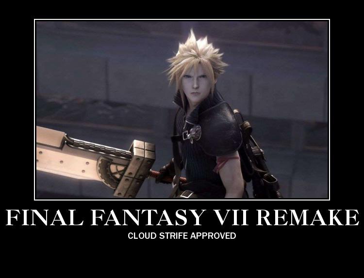 Motivational Poster   Final Fantasy 7 Remake by aoi watarimono 750x574