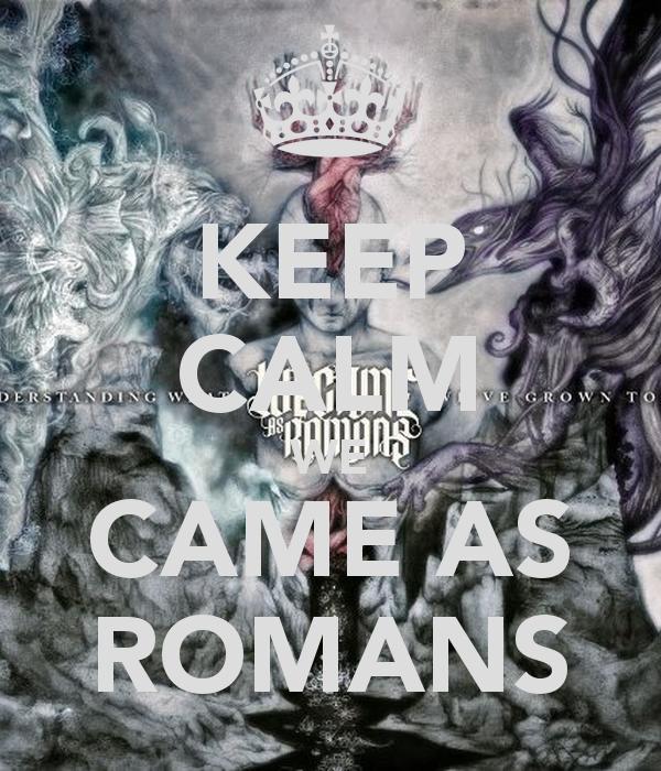 we came as romans desktop wallpaper wwwimgkidcom the