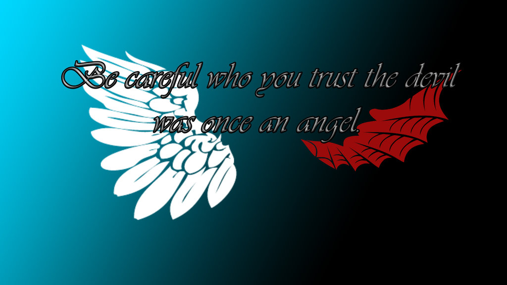 Angel And Devil Quote Wallpaper by loneXwolfXdemon 1024x576