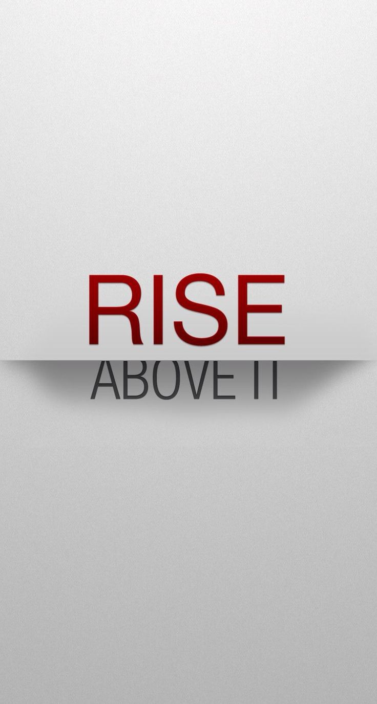 Rise Above It Motivational Lifeline Wallpaper Quotes For IPhone 736x1376