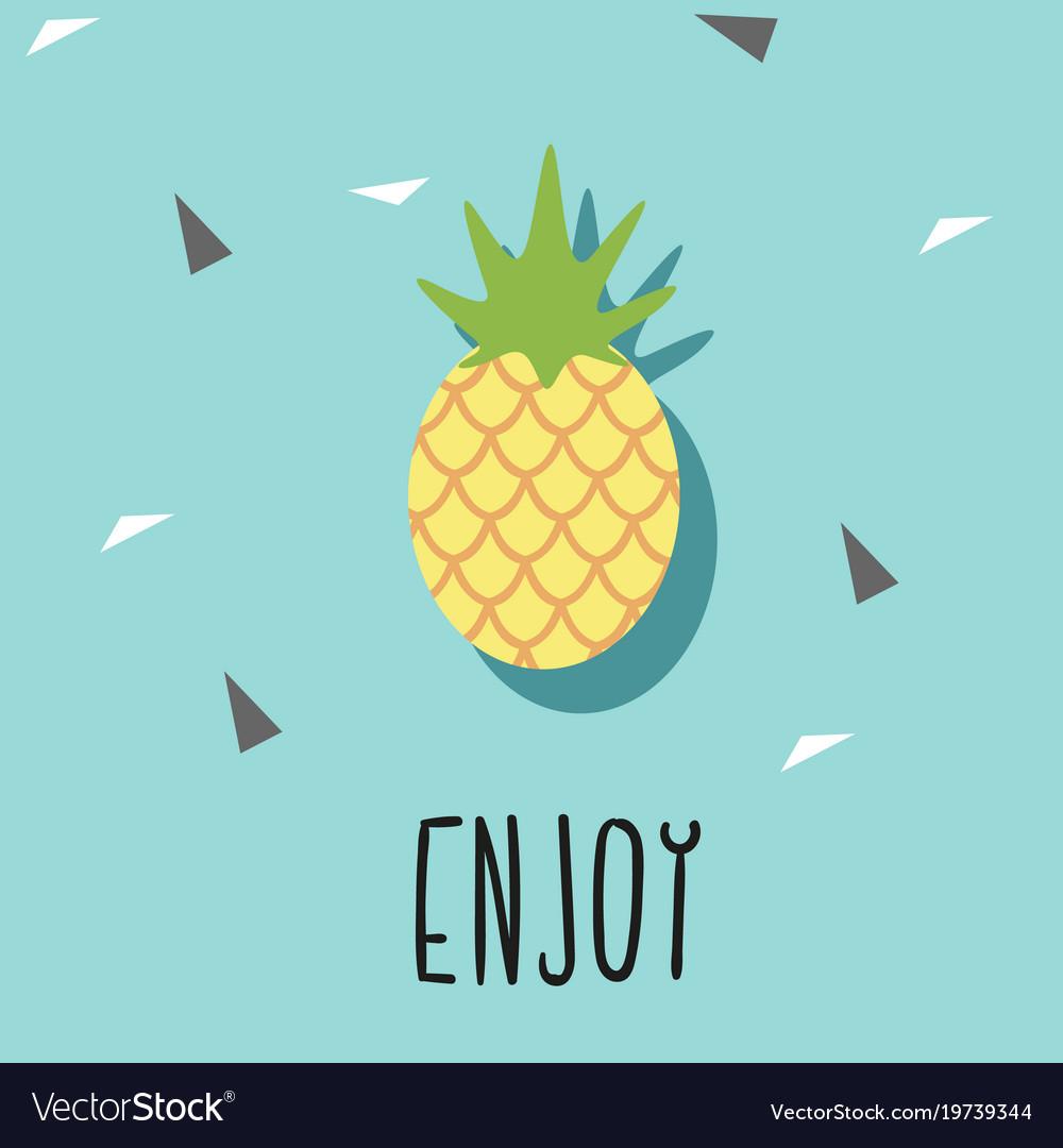 Enjoy pineapple blue background image Royalty Vector 1000x1080