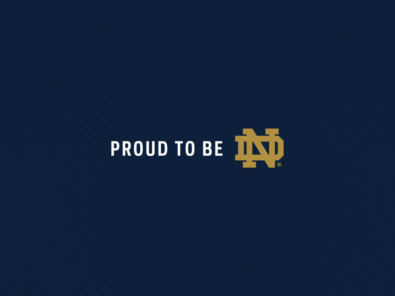 Notre Dame Football Logo   Proud To Be ND Wallpaper For Widescreen 1280x960