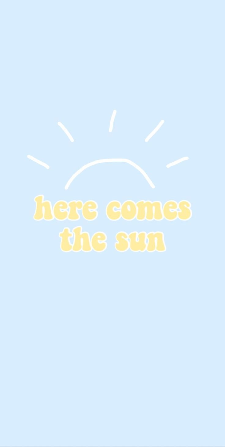 here comes the sun background   follow shannon shaw for more like 736x1462