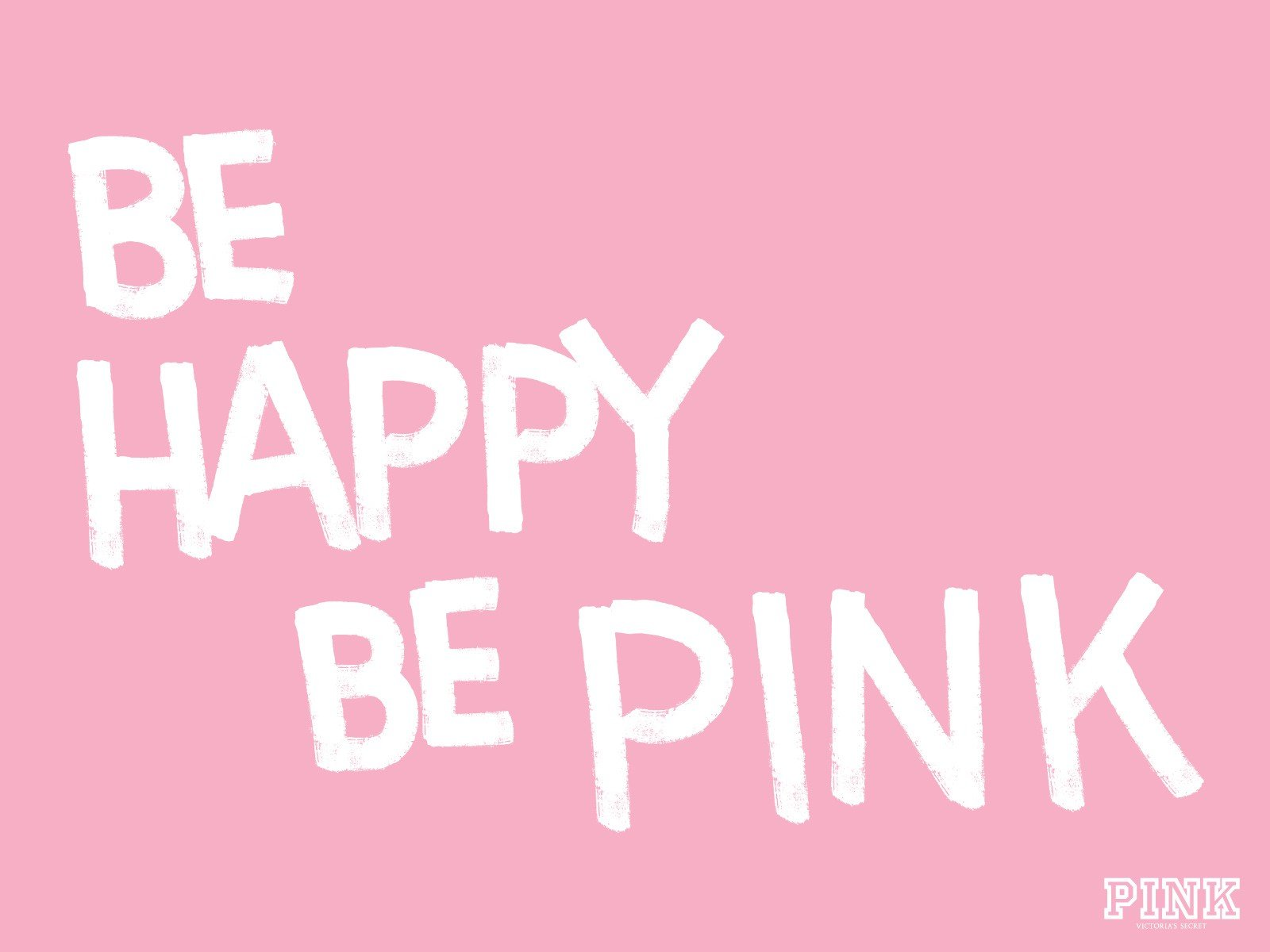 pink happy victorias secret be happy wallpaper background 1600x1200