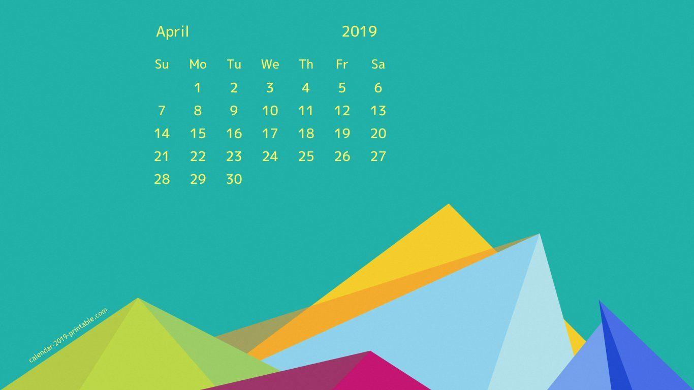 april 2019 calendar wallpaper 2019 Calendars in 2019 Pinterest 1366x768