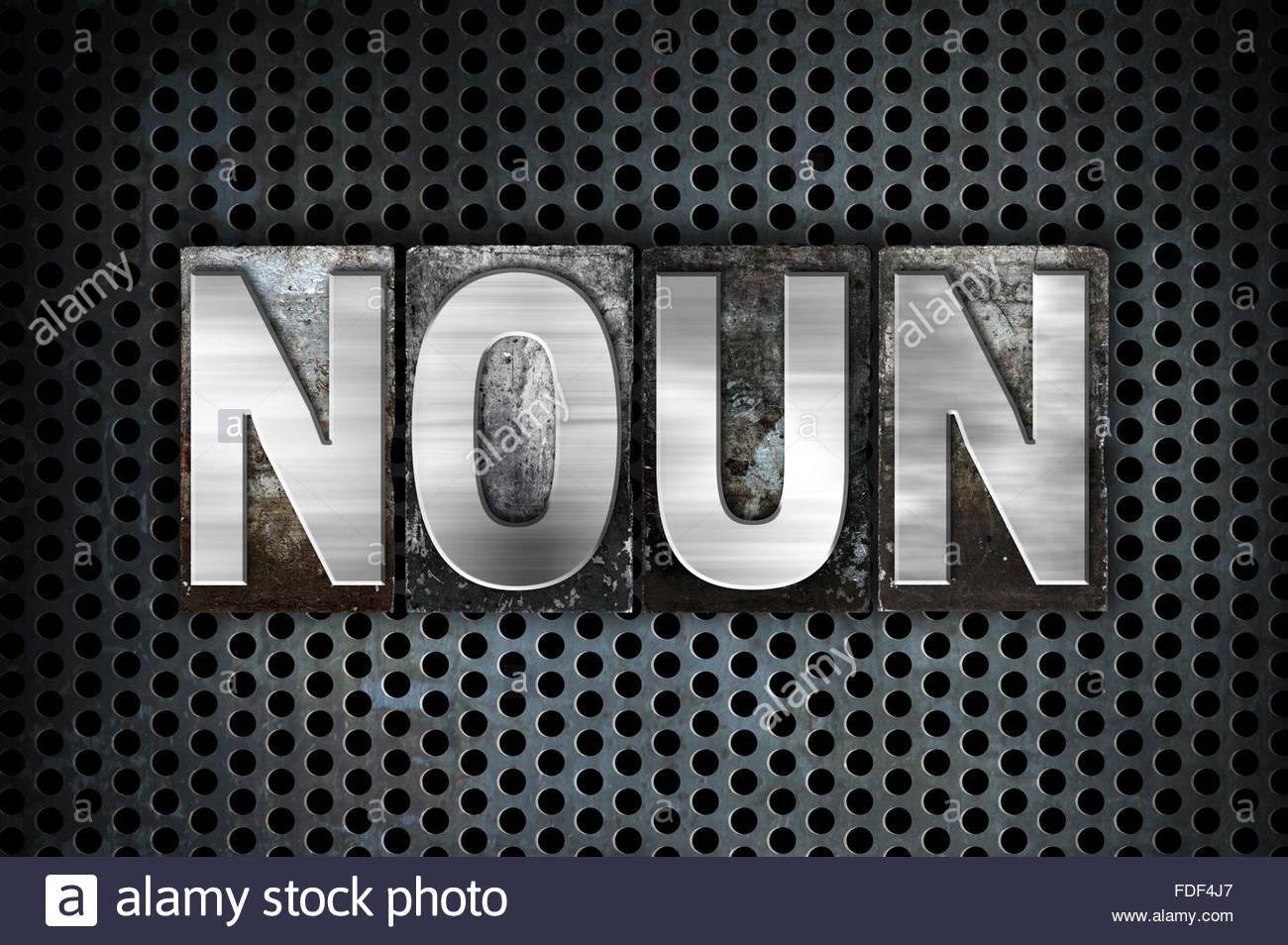 The word Noun written in vintage metal letterpress type on a 1300x954
