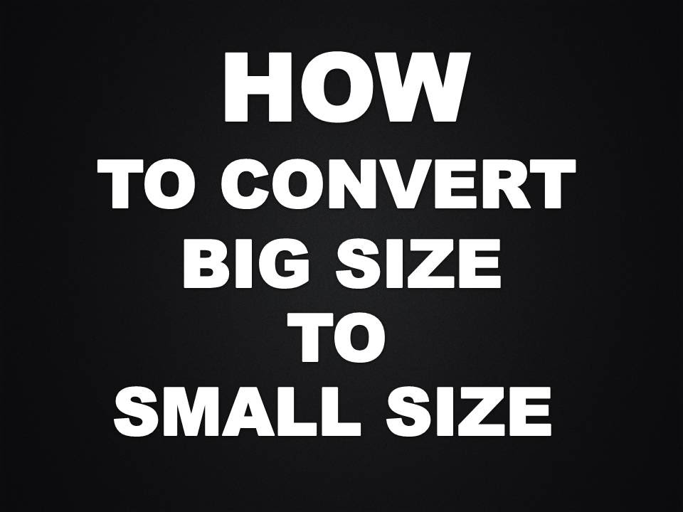 How To Convert Big Size Wallpapers To Small Size In A Second 960x720