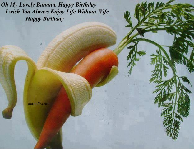 Funny Weird Birthday Wishes 23 Wallpaper Wallpaper 624x478