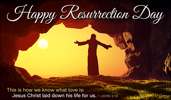 Happy Resurrection Day eCard   eMail Personalized Easter 550x320