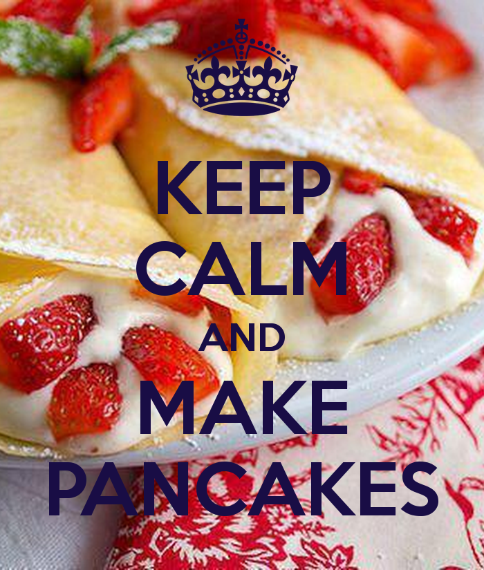 KEEP CALM AND MAKE PANCAKES   KEEP CALM AND CARRY ON Image Generator 700x825