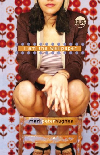 Childrens Book Reviews I Am the Wallpaper Mark Peter Hughes 324x500
