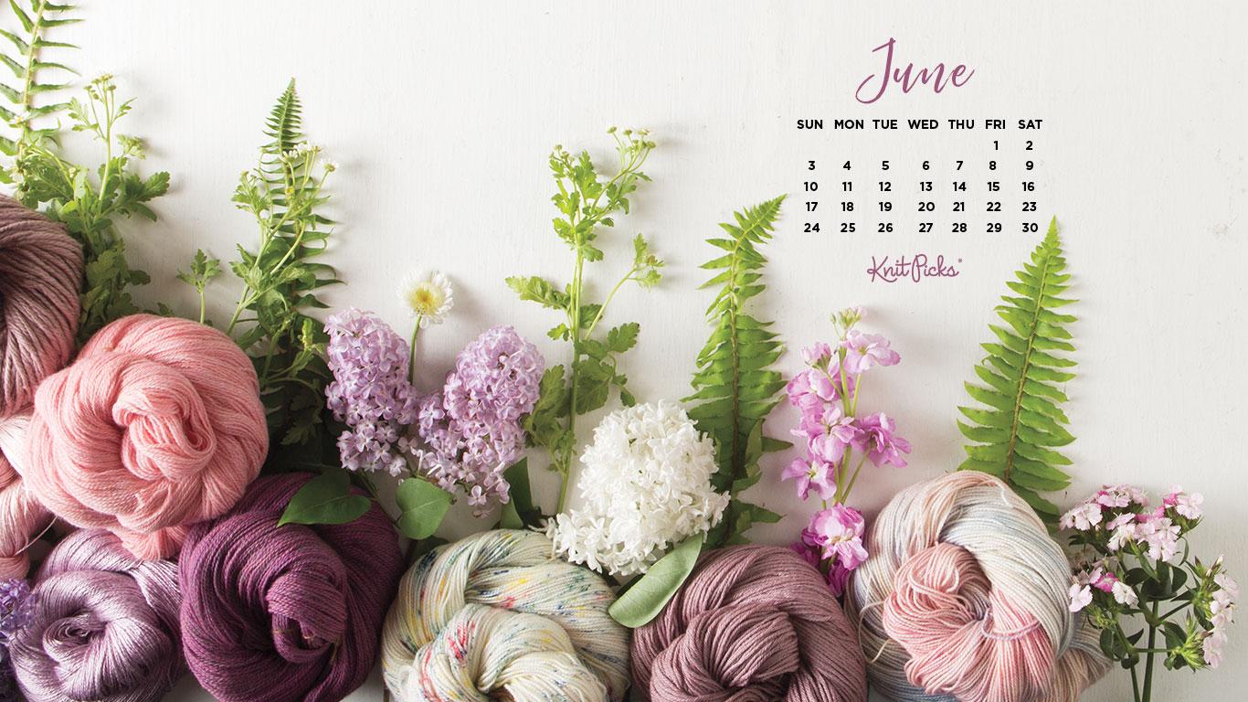 Downloadable June 2018 Calendar   KnitPicks Staff Knitting Blog 1366x768