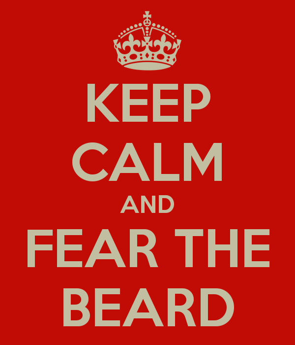 KEEP CALM AND FEAR THE BEARD   KEEP CALM AND CARRY ON Image Generator 600x700