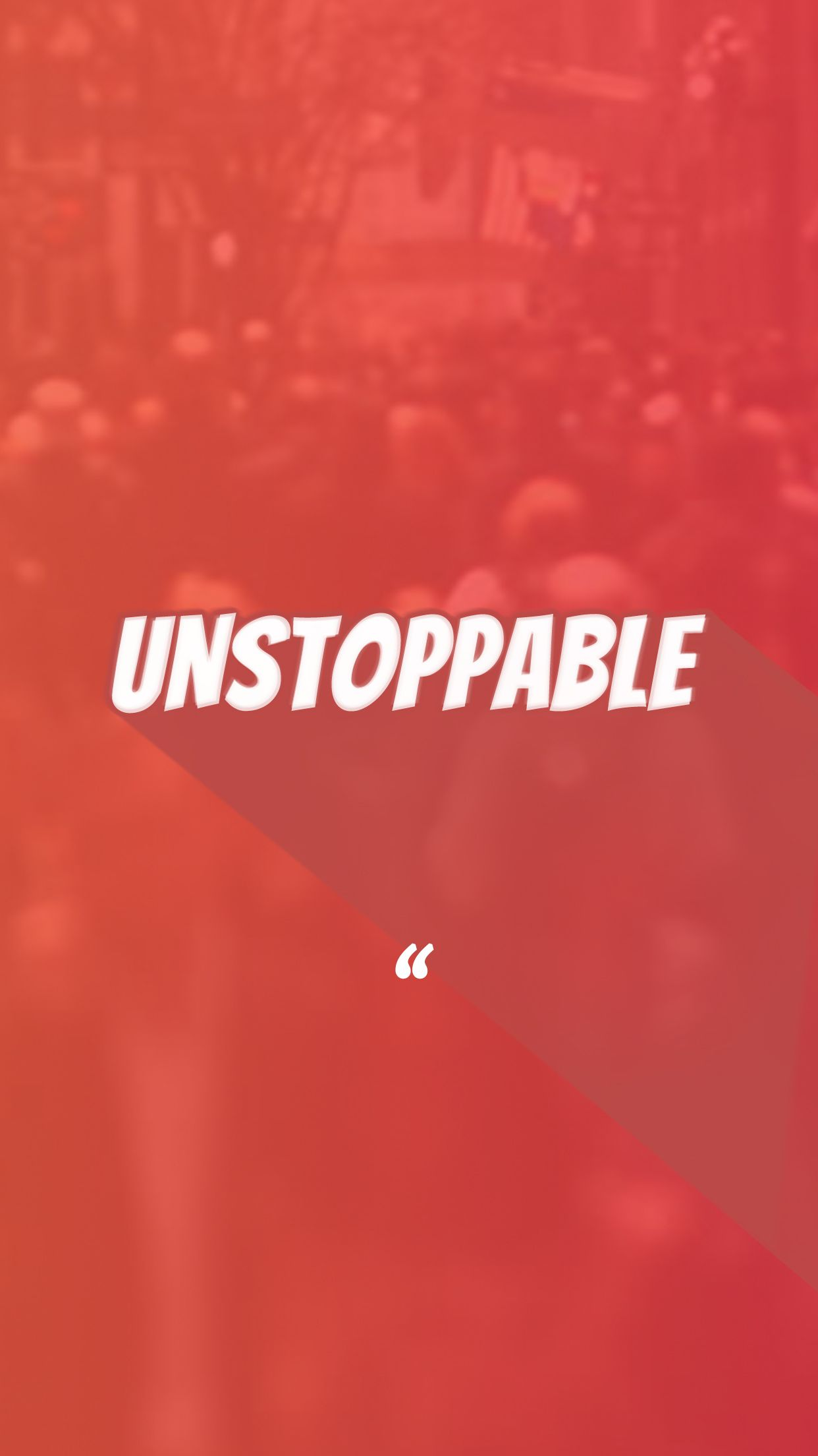 unstoppable wallpaper iphone typography minimal Typography 1242x2208