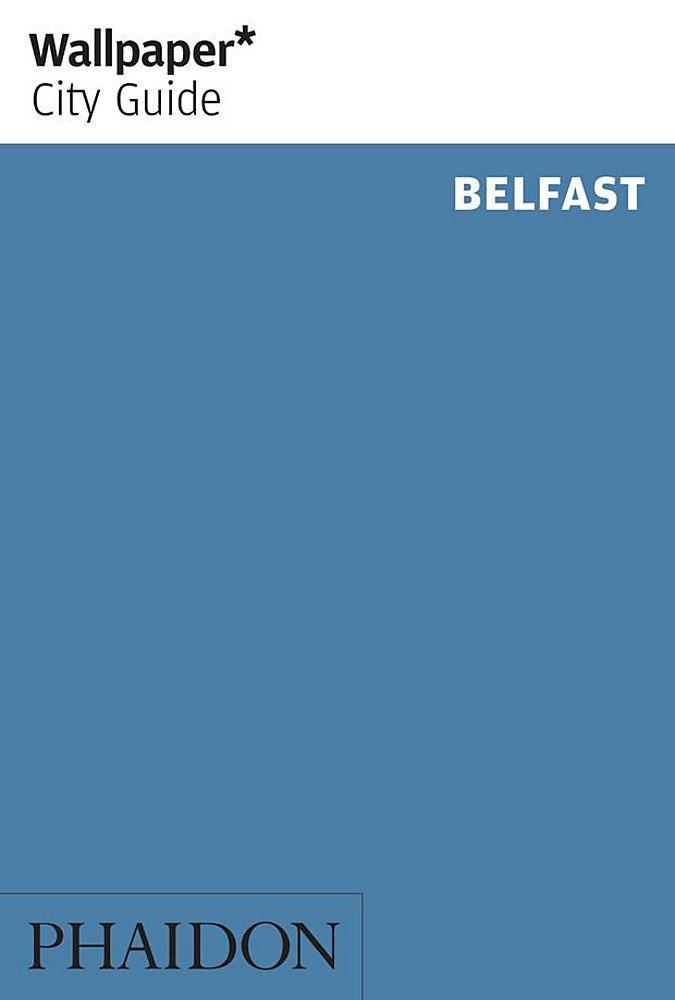 Wallpaper City Guide Belfast Wallpaper City Guides Wallpaper 675x1000