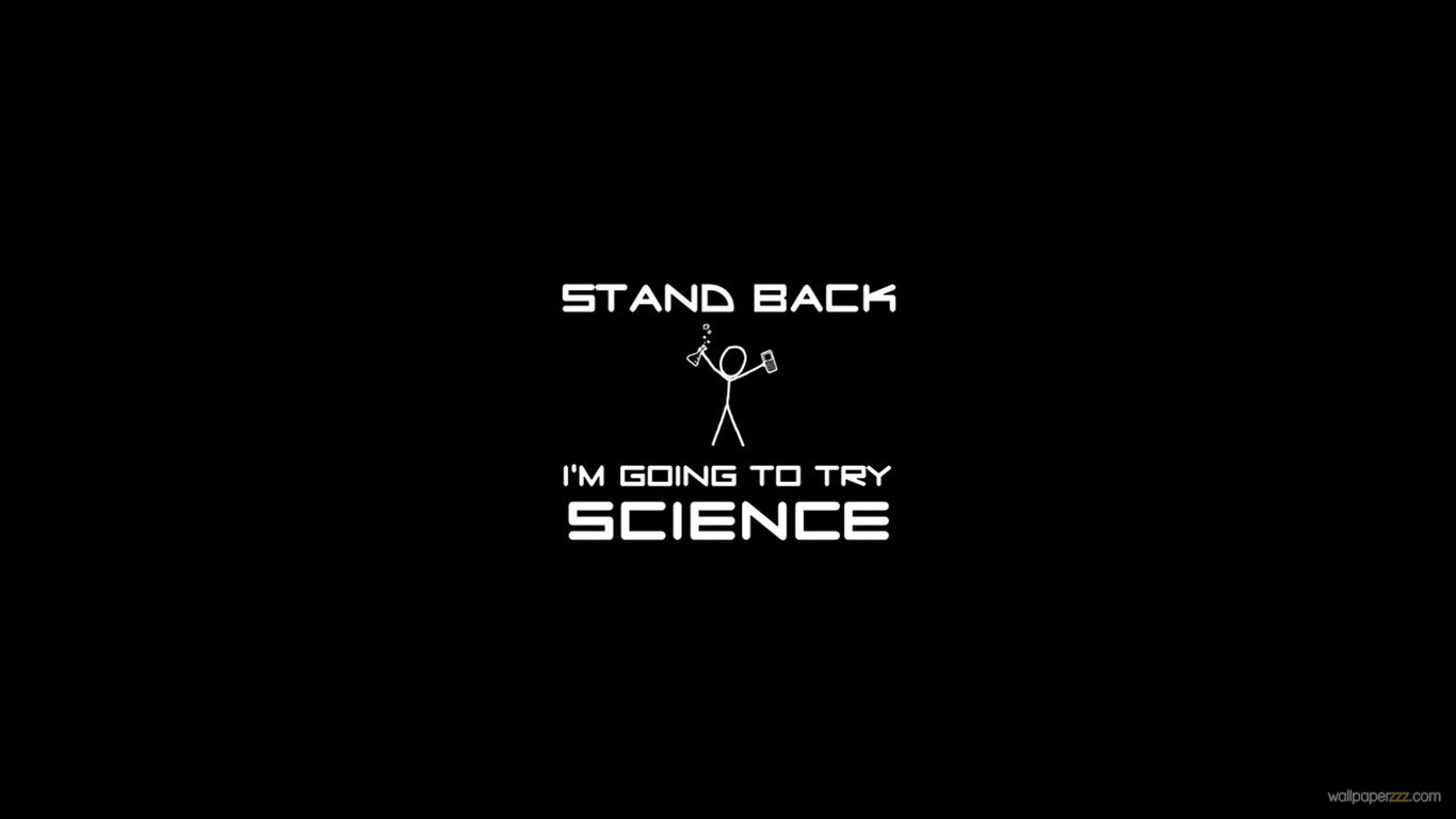 Download Going To Try Science HD Wallpaper Wallpaper 1366x768