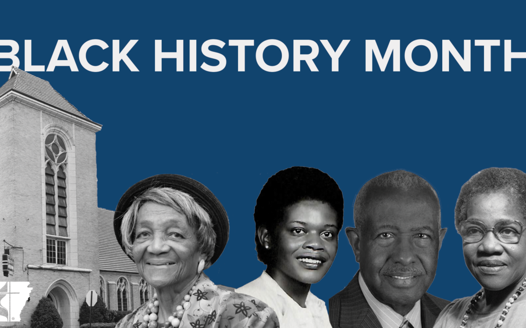 Black History Month and the Arkansas UMC Arkansas Conference of 1080x675
