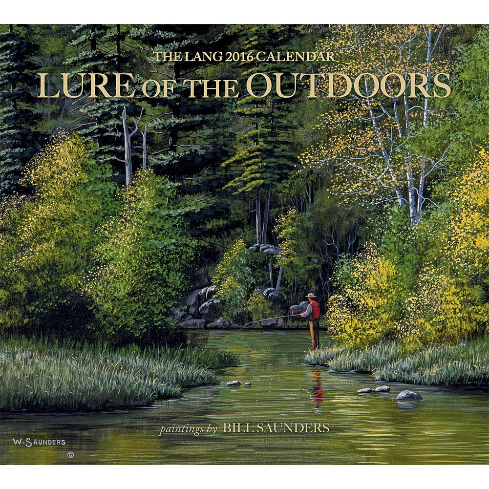 Lure of the Outdoors 2016 Wall Calendar 9780741251268 Calendars 1001x1001