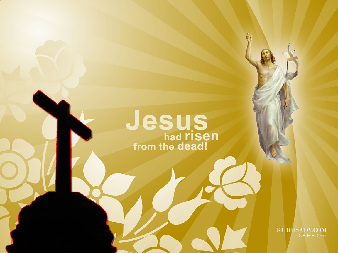 Jesus Had Risen From The Dead Wallpaper   Christian Wallpapers and 1152x864