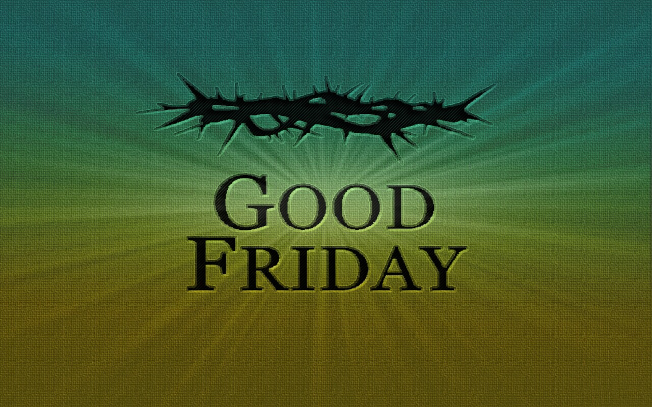 Good Friday Wallpaper Pictures 1280x800