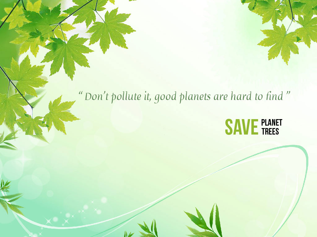 save trees wallpaper 1 - photo #37