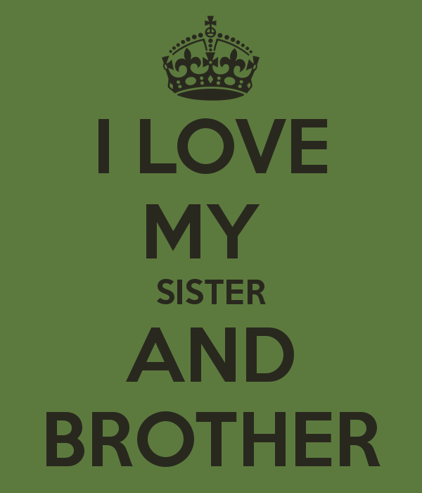 Love My Sister Wallpaper I love my sister and brother 600x700