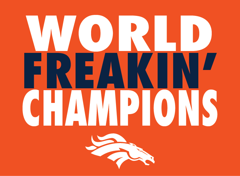 Denver Broncos Super Bowl 50 World Freakin Champions T Shirt S 2XL 772x566