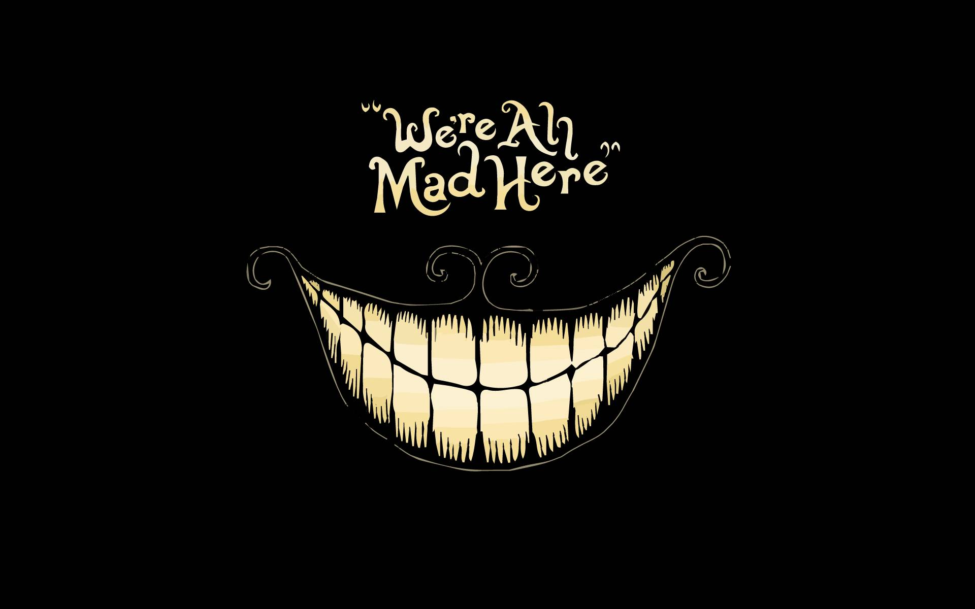 Cheshire Cat A Cheshire Cat wallpaper with a quote The Cheshire Cat 1920x1200