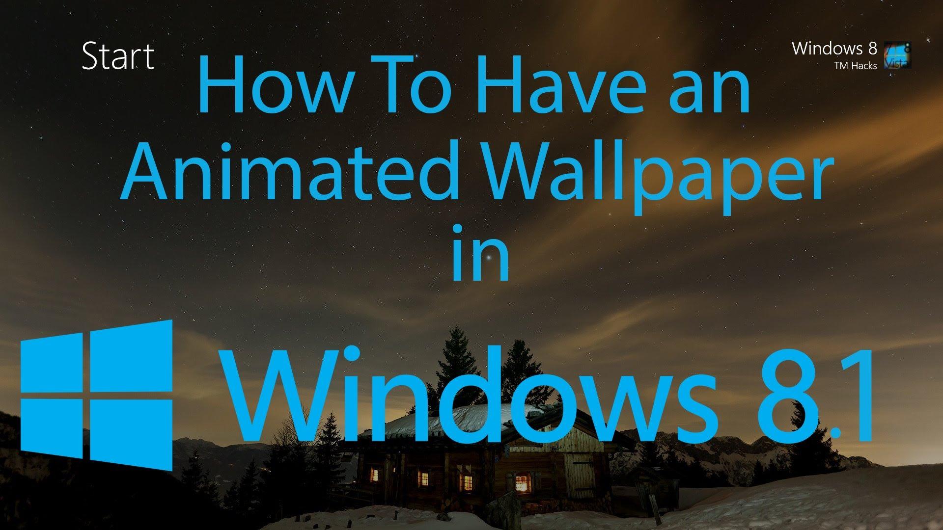 Live wallpaper for windows 8 1